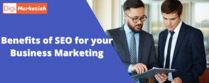 Benefits of SEO for your Business Marketing